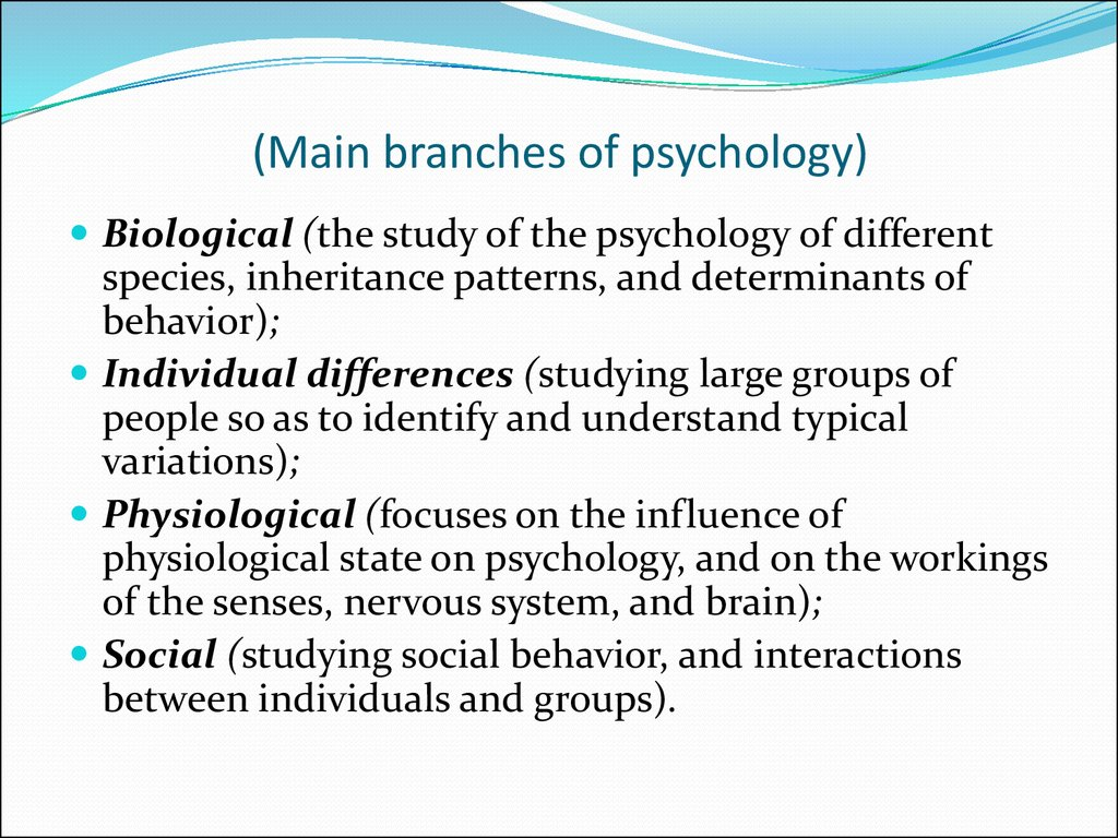 (Main branches of psychology)