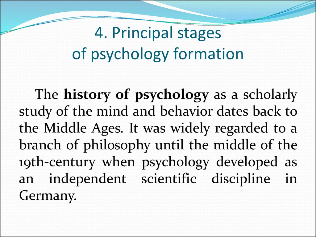 4. Principal stages of psychology formation