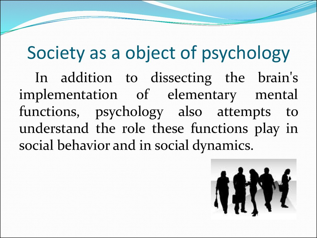 Society as a object of psychology
