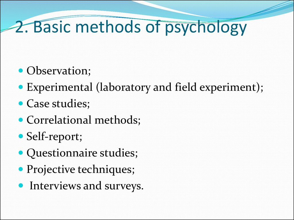 2. Basic methods of psychology