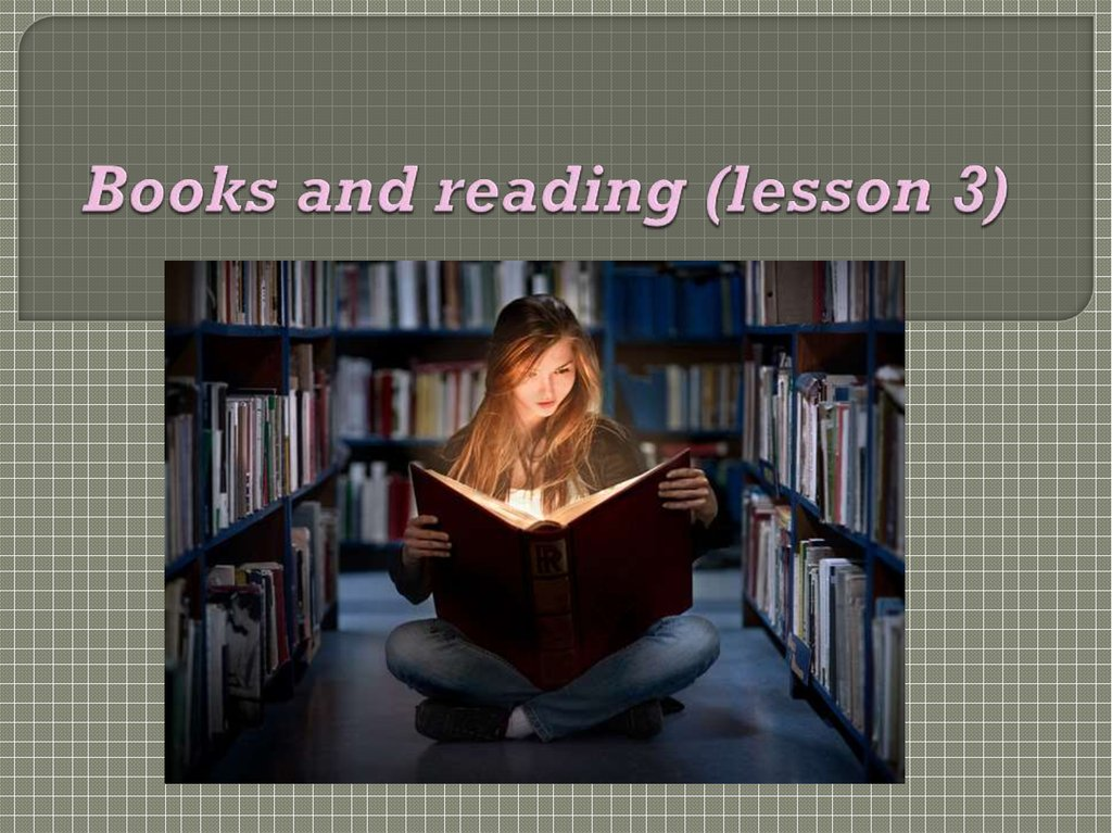 Books and reading (lesson 3)