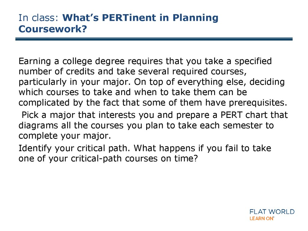 In class: What's PERTinent in Planning Coursework?