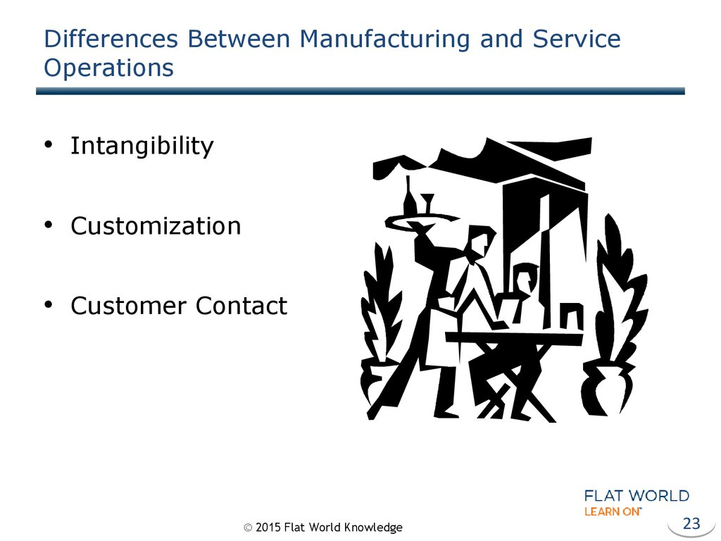 Differences Between Manufacturing and Service Operations