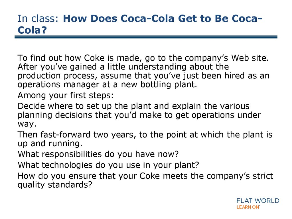 In class: How Does Coca-Cola Get to Be Coca-Cola?