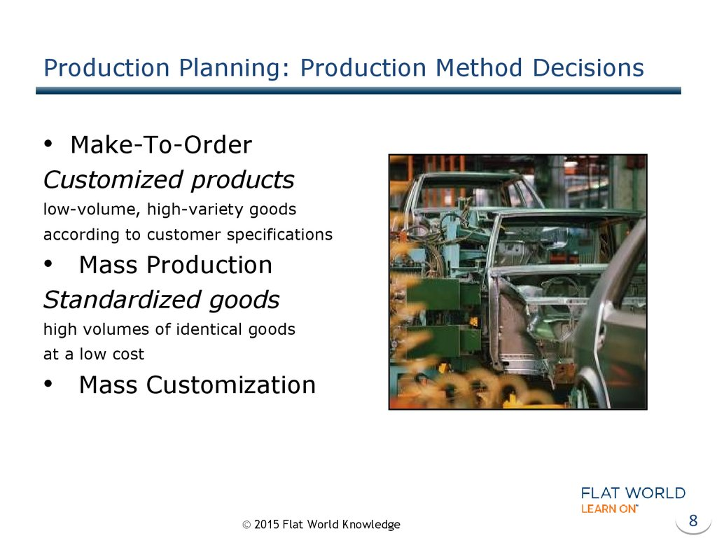 Production Planning: Production Method Decisions