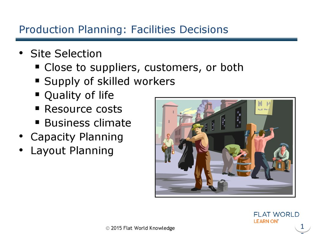 Production Planning: Facilities Decisions
