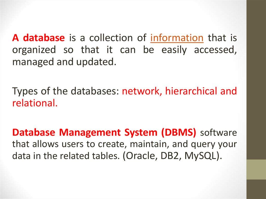Database  Database management system MySQL - online presentation