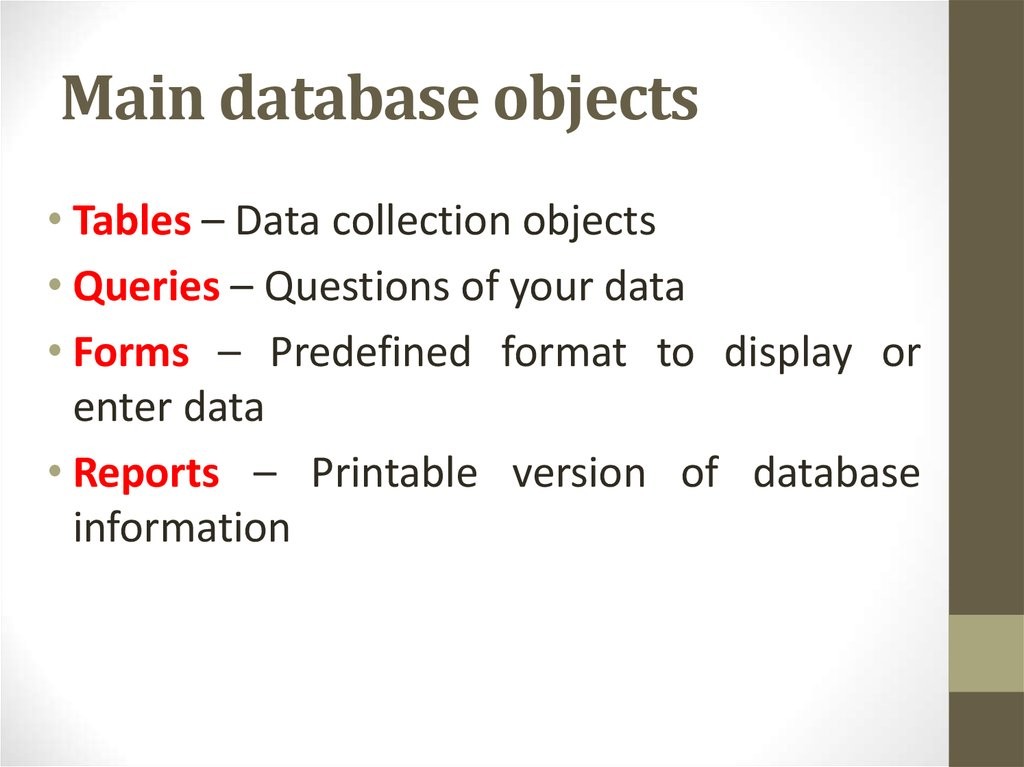 Main database objects