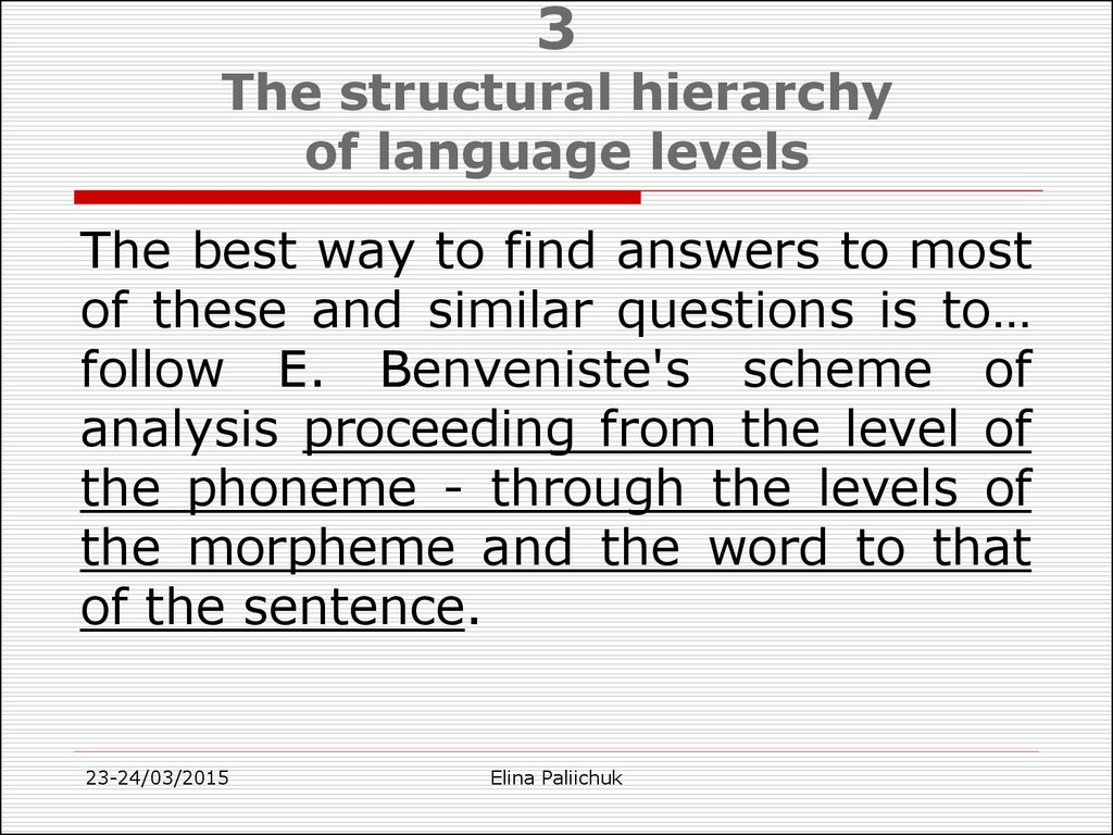 3 The structural hierarchy of language levels