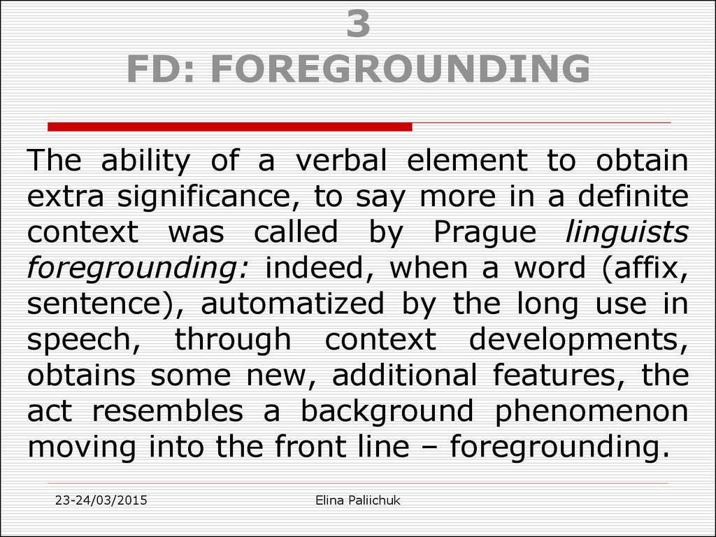 3 FD: FOREGROUNDING