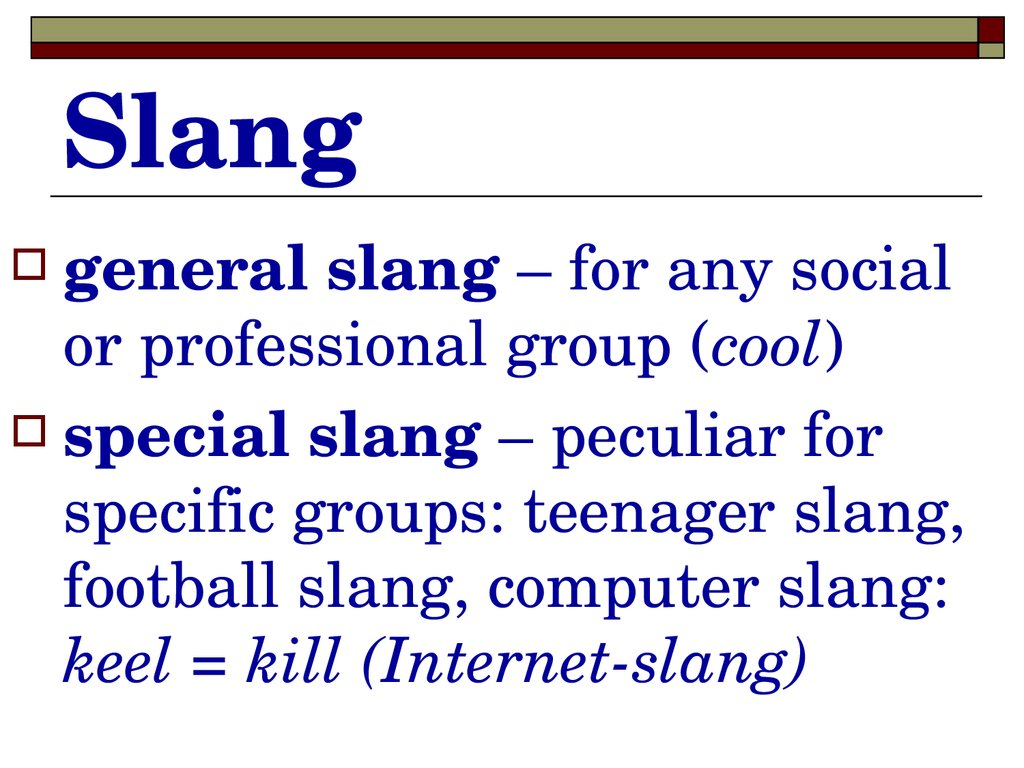 slang the social dialect The main difference between dialect and slang is that slang is distinguished by its vocabulary whereas dialect indicates differences in social background.