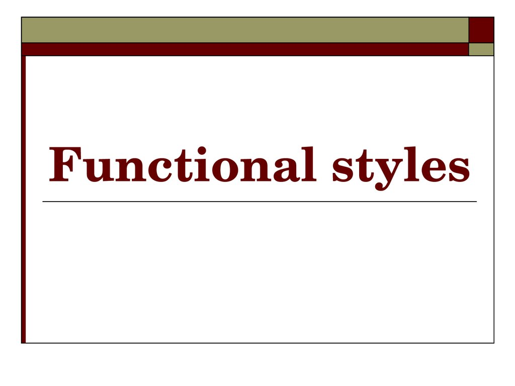 Functional styles
