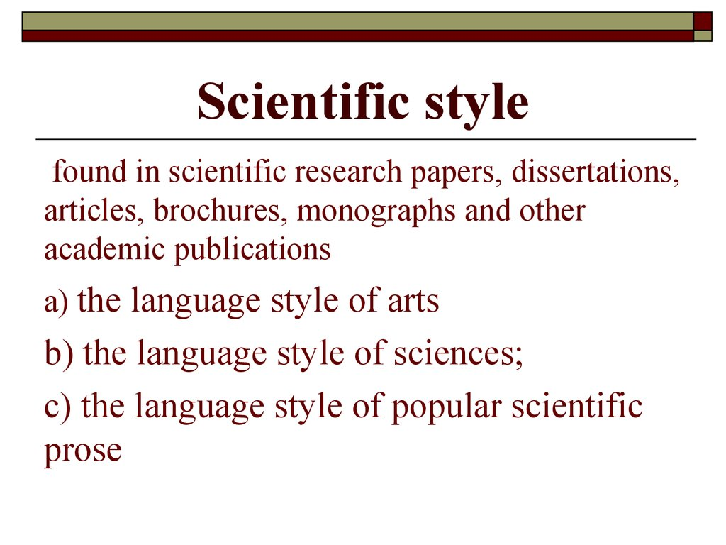 What is scientific style