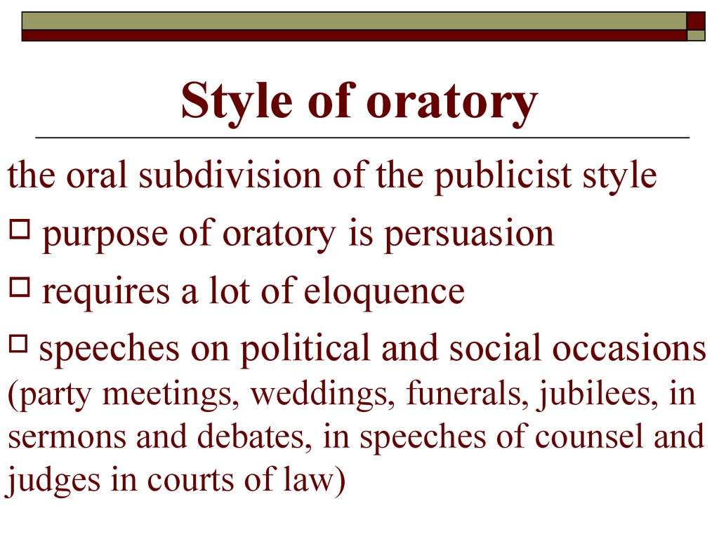 Style of oratory