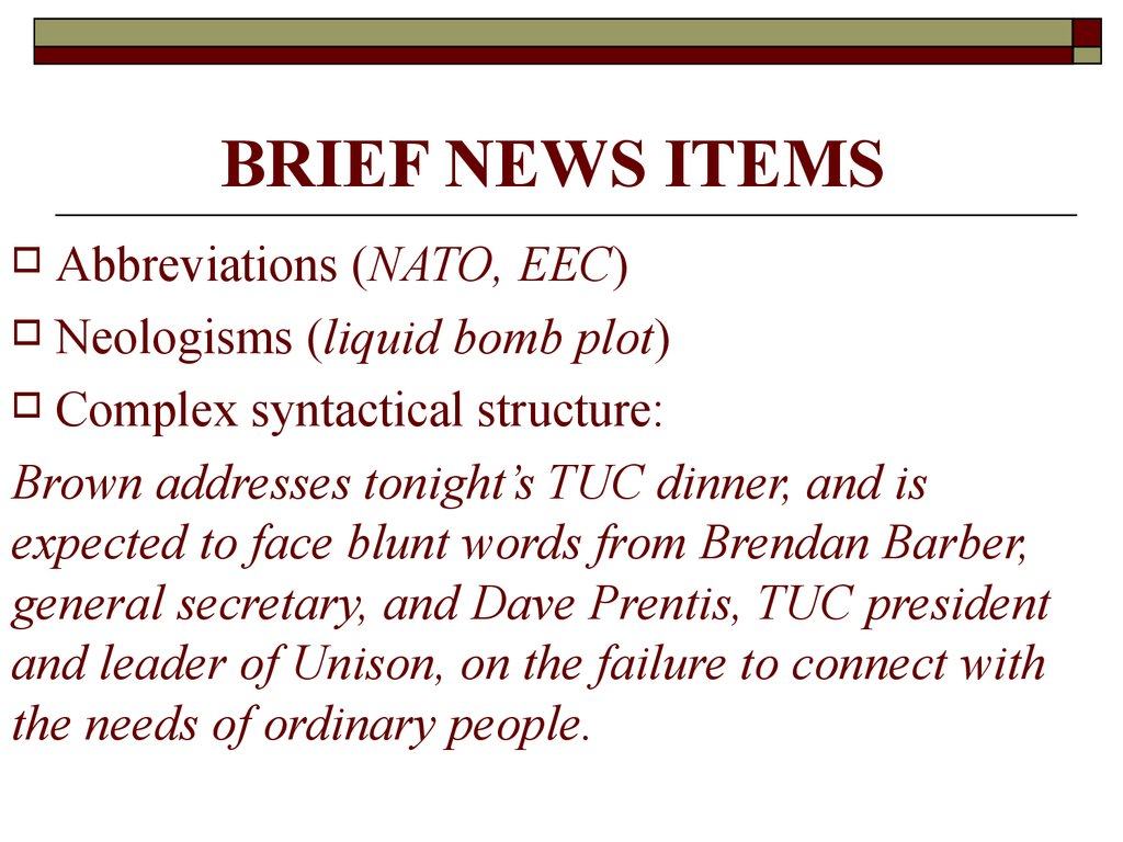 BRIEF NEWS ITEMS