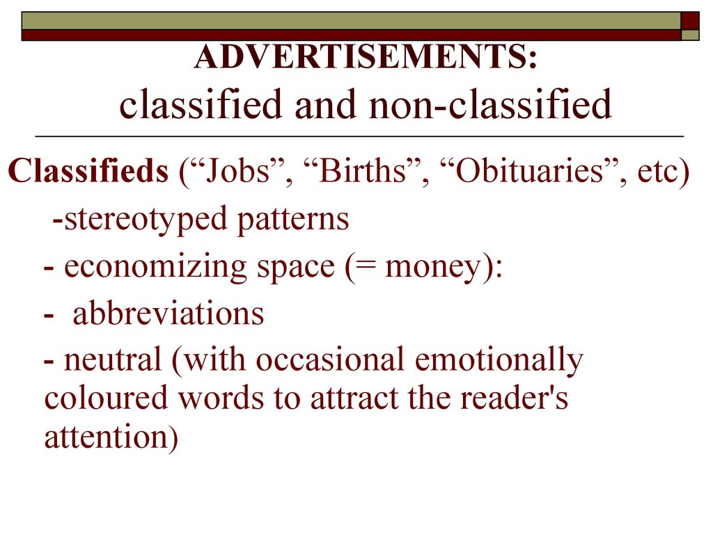 ADVERTISEMENTS: classified and non-classified