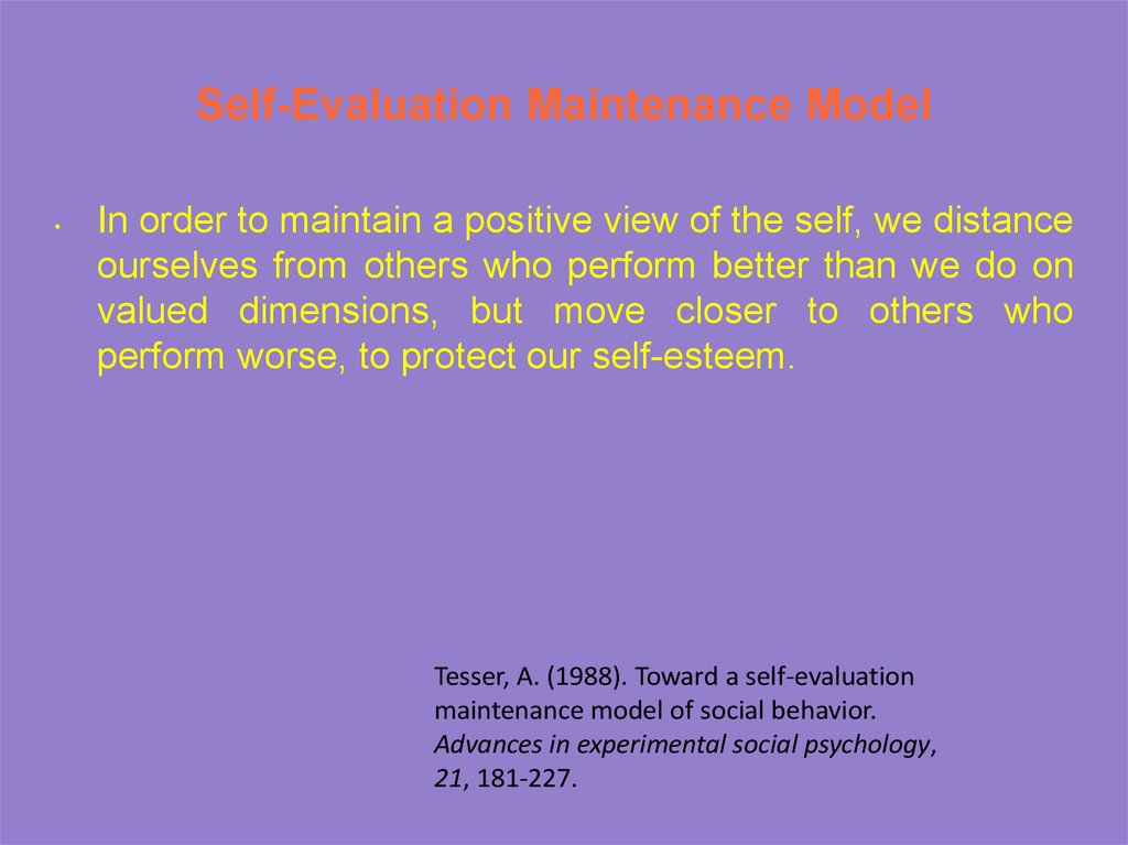 Self-Evaluation Maintenance Model