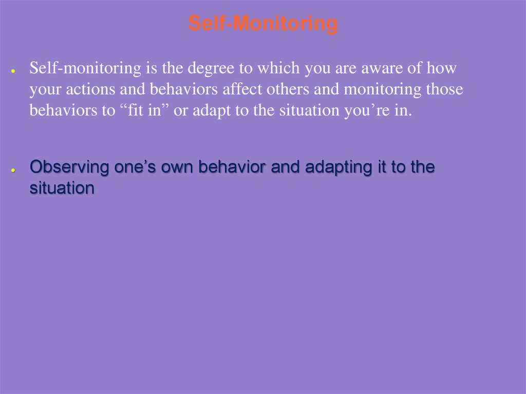 Self-Monitoring