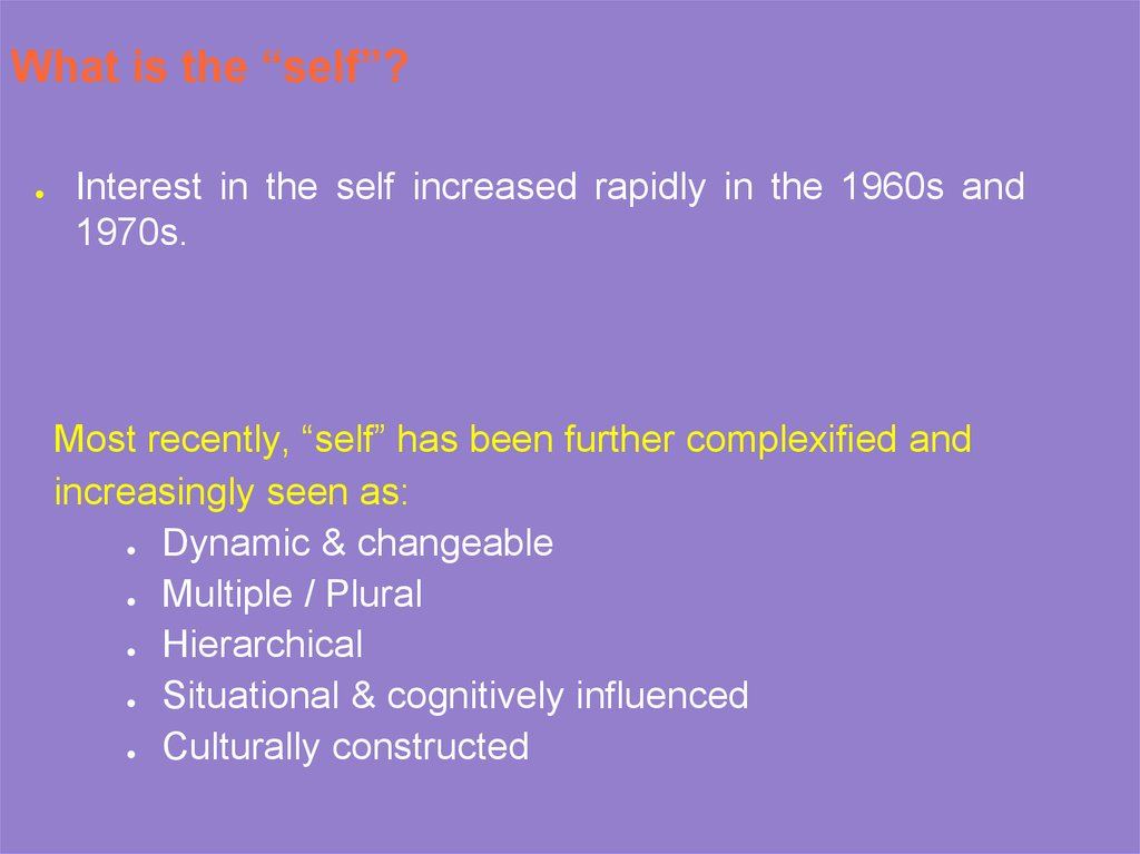"What is the ""self""?"