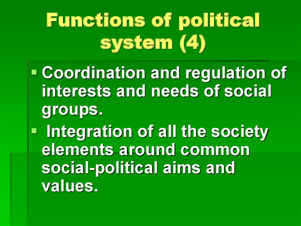 Functions of political system (4)