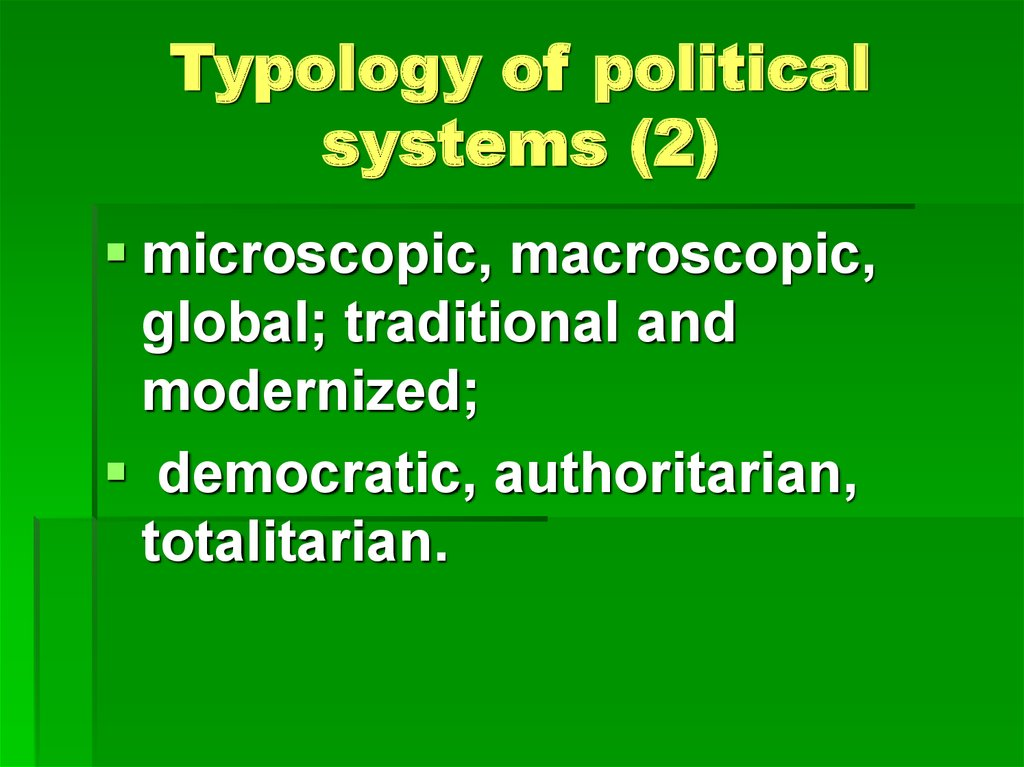 Typology of political systems (2)