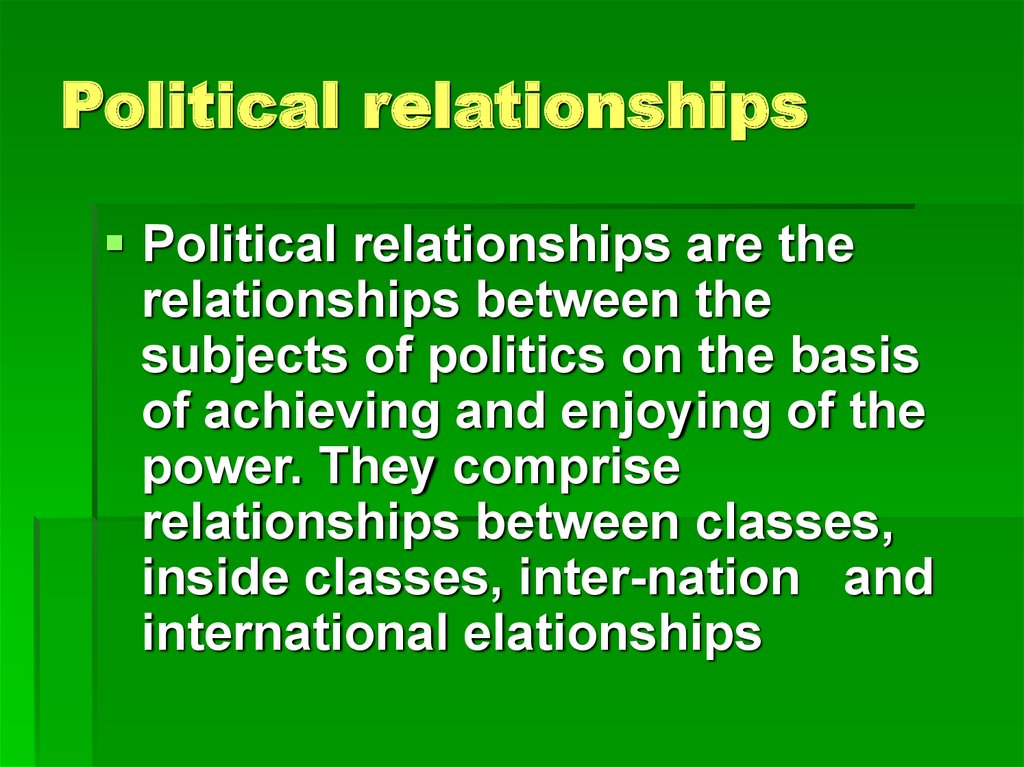 Political relationships