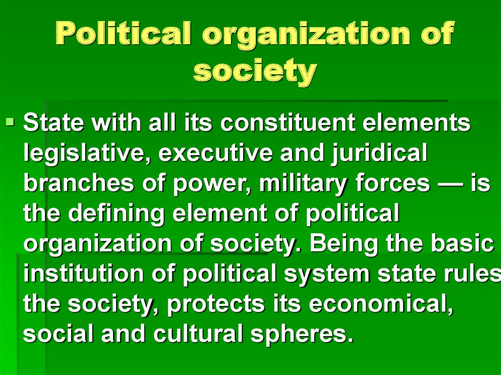 Political organization of society