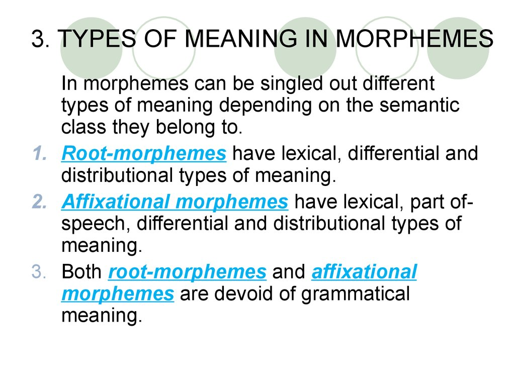 3. TYPES OF MEANING IN MORPHEMES