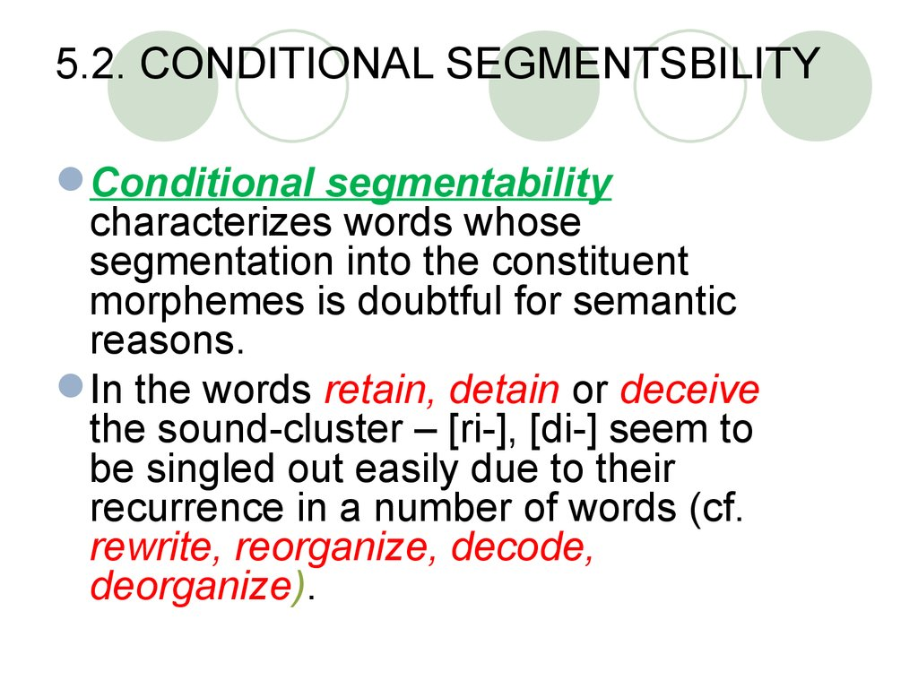 5.2. CONDITIONAL SEGMENTSBILITY