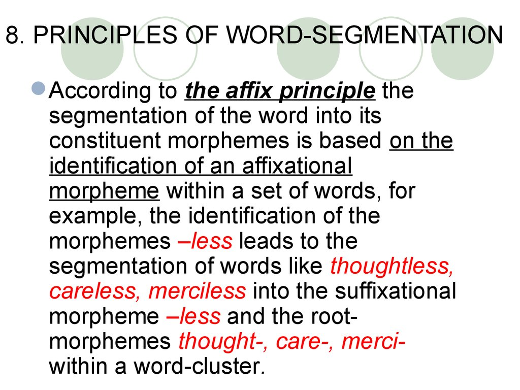 8. PRINCIPLES OF WORD-SEGMENTATION