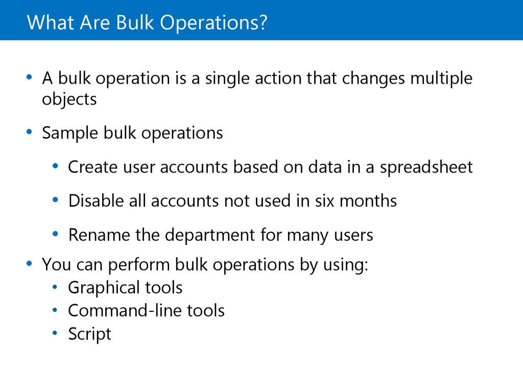 What Are Bulk Operations?