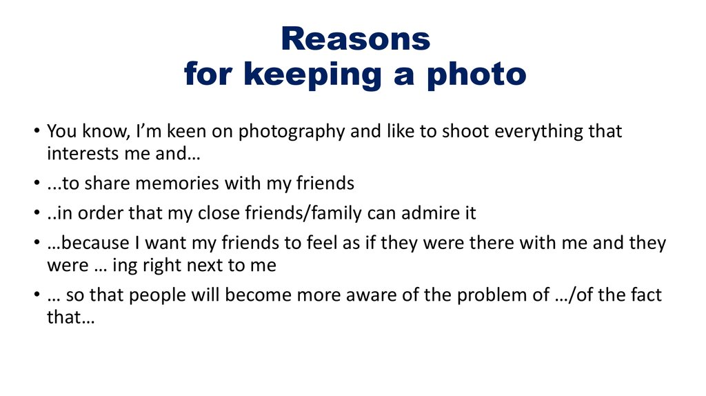Reasons for keeping a photo