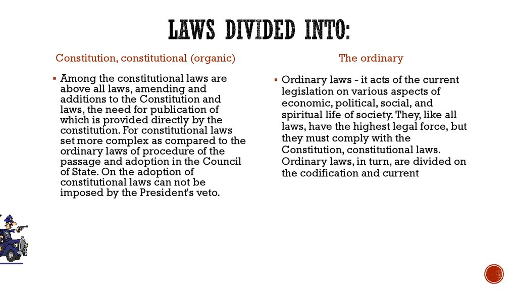 Laws divided into: