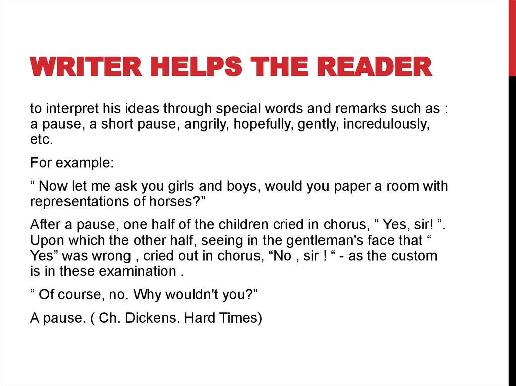 writer helps the reader