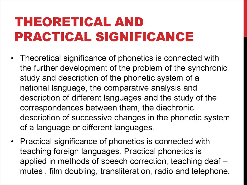 Theoretical and Practical significance
