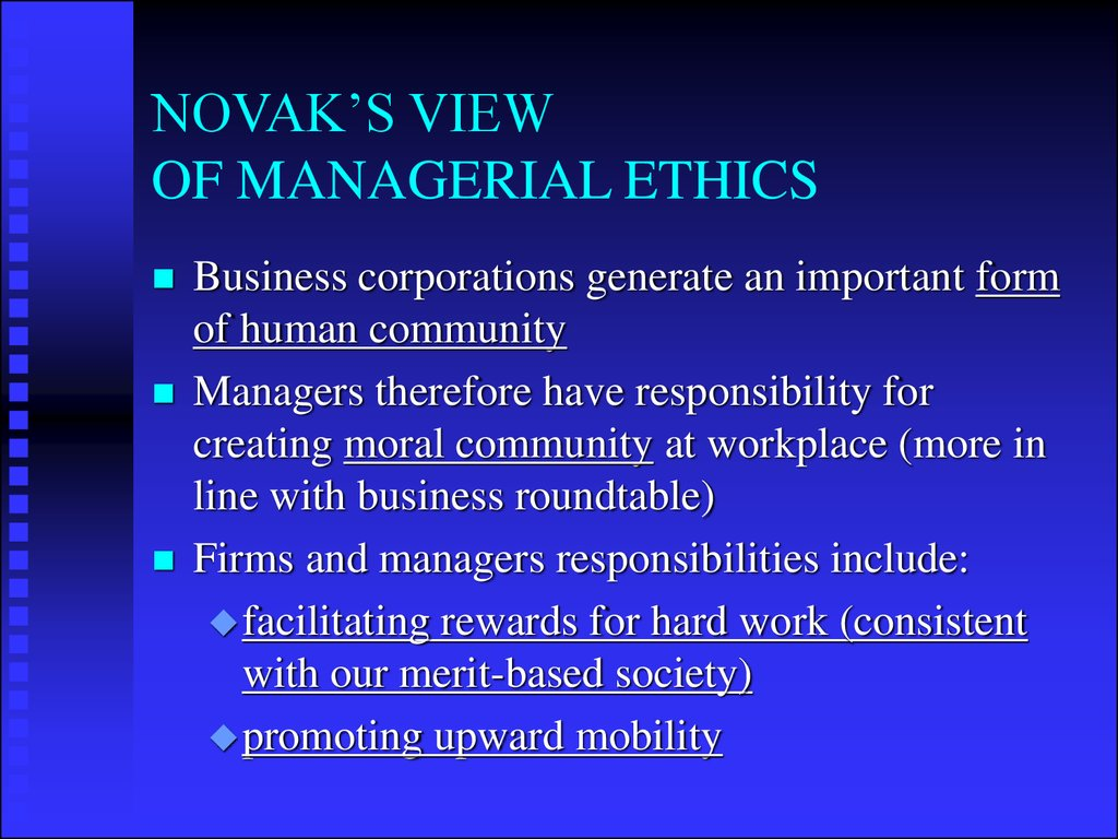 NOVAK'S VIEW OF MANAGERIAL ETHICS