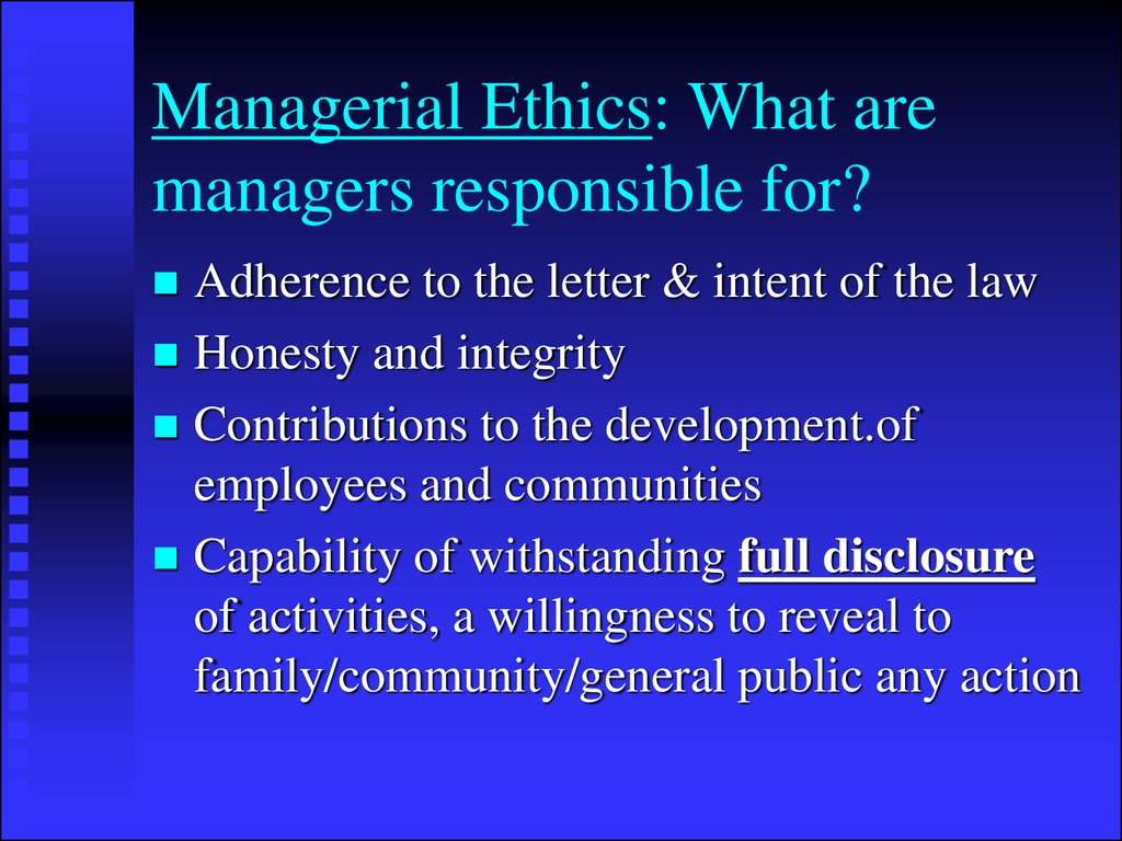 Managerial Ethics: What are managers responsible for?
