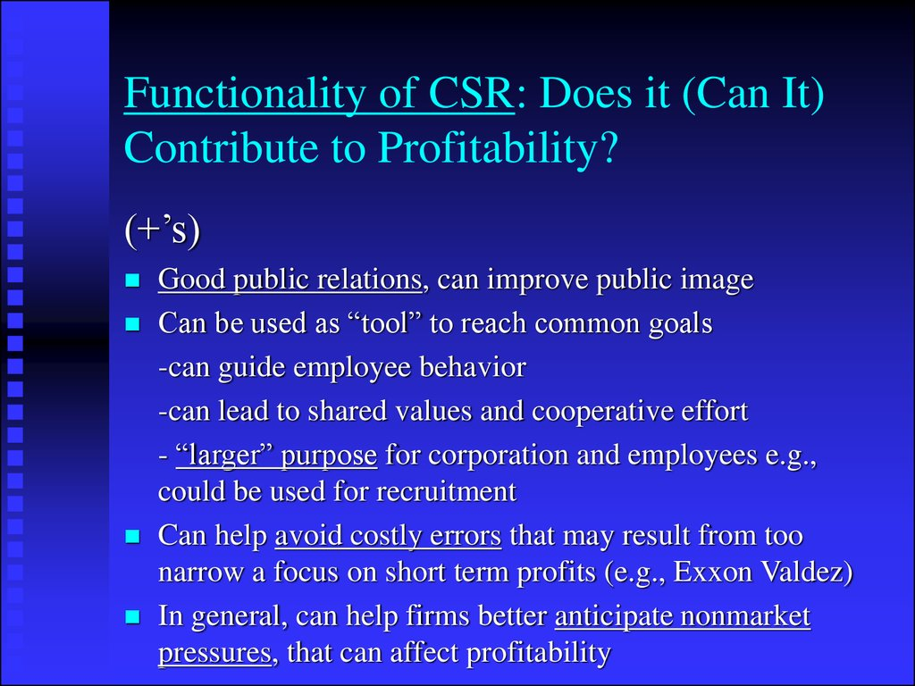 Functionality of CSR: Does it (Can It) Contribute to Profitability?