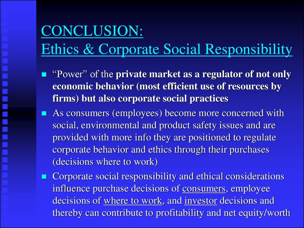 CONCLUSION: Ethics & Corporate Social Responsibility