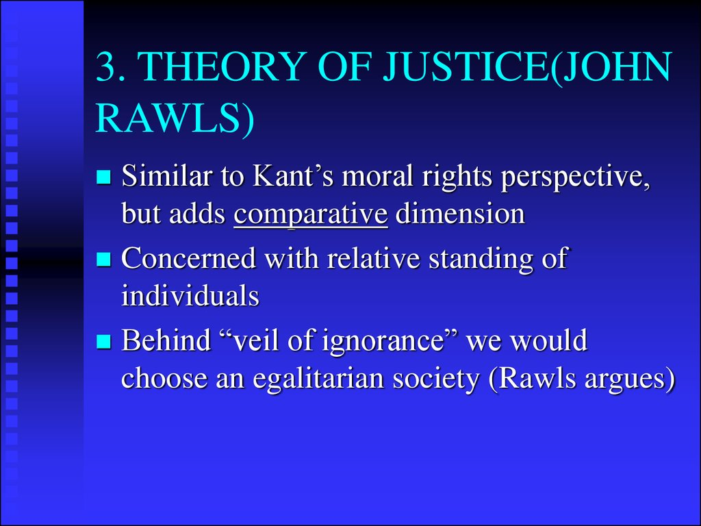 3. THEORY OF JUSTICE(JOHN RAWLS)