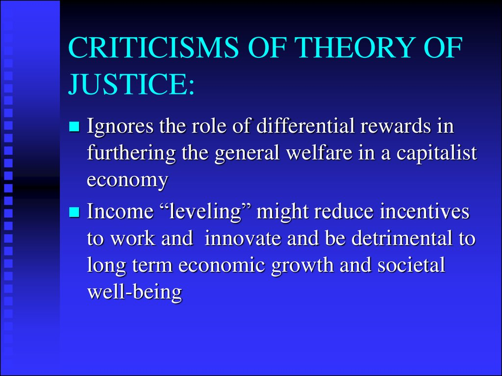 CRITICISMS OF THEORY OF JUSTICE: