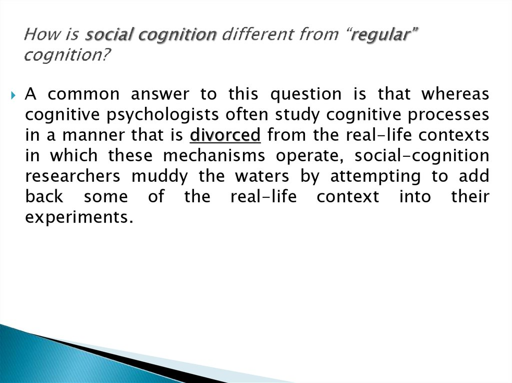 "How is social cognition different from ""regular"" cognition?"