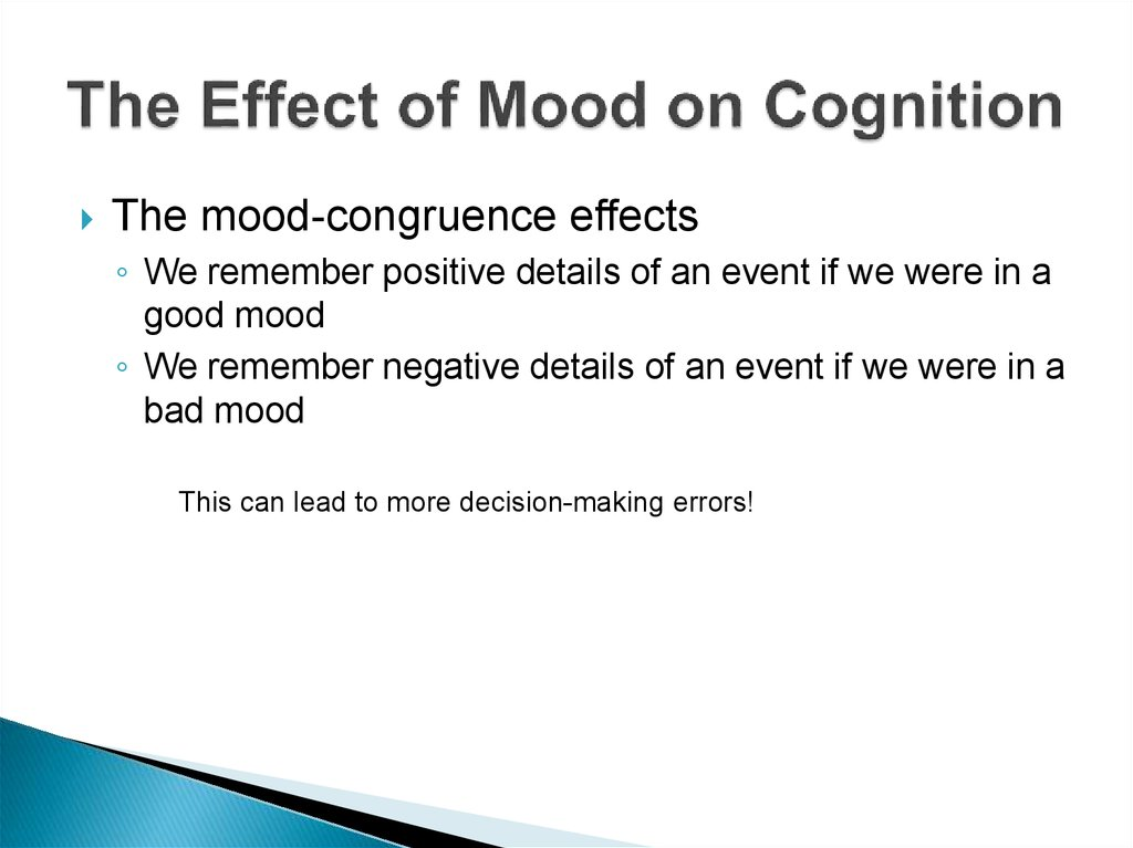 The Effect of Mood on Cognition