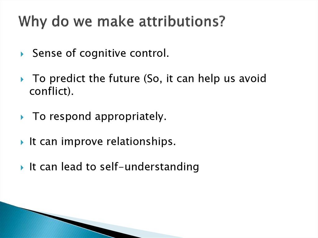Why do we make attributions?