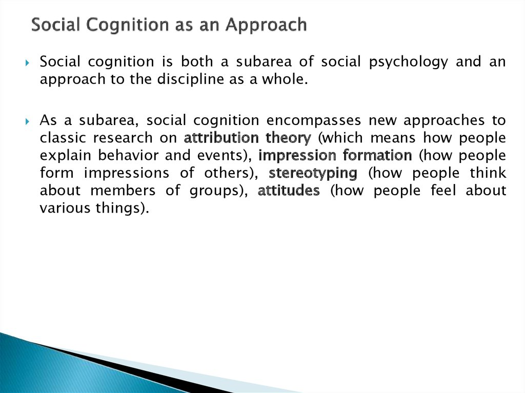Social Cognition as an Approach