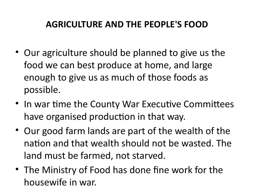 AGRICULTURE AND THE PEOPLE'S FOOD