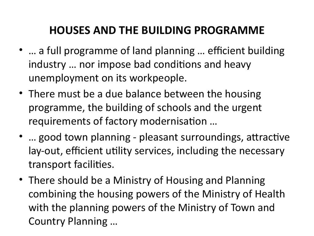 HOUSES AND THE BUILDING PROGRAMME