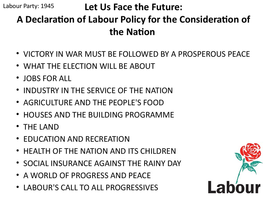 Let Us Face the Future: A Declaration of Labour Policy for the Consideration of the Nation