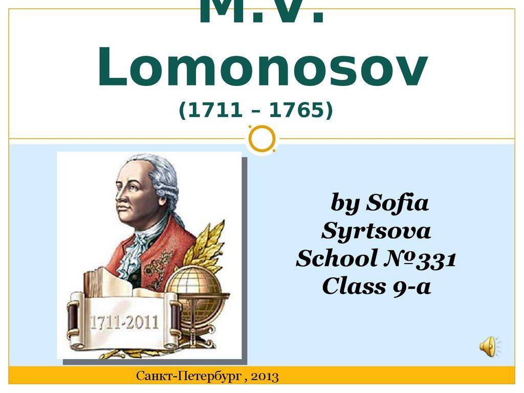 Where studied Lomonosov 63