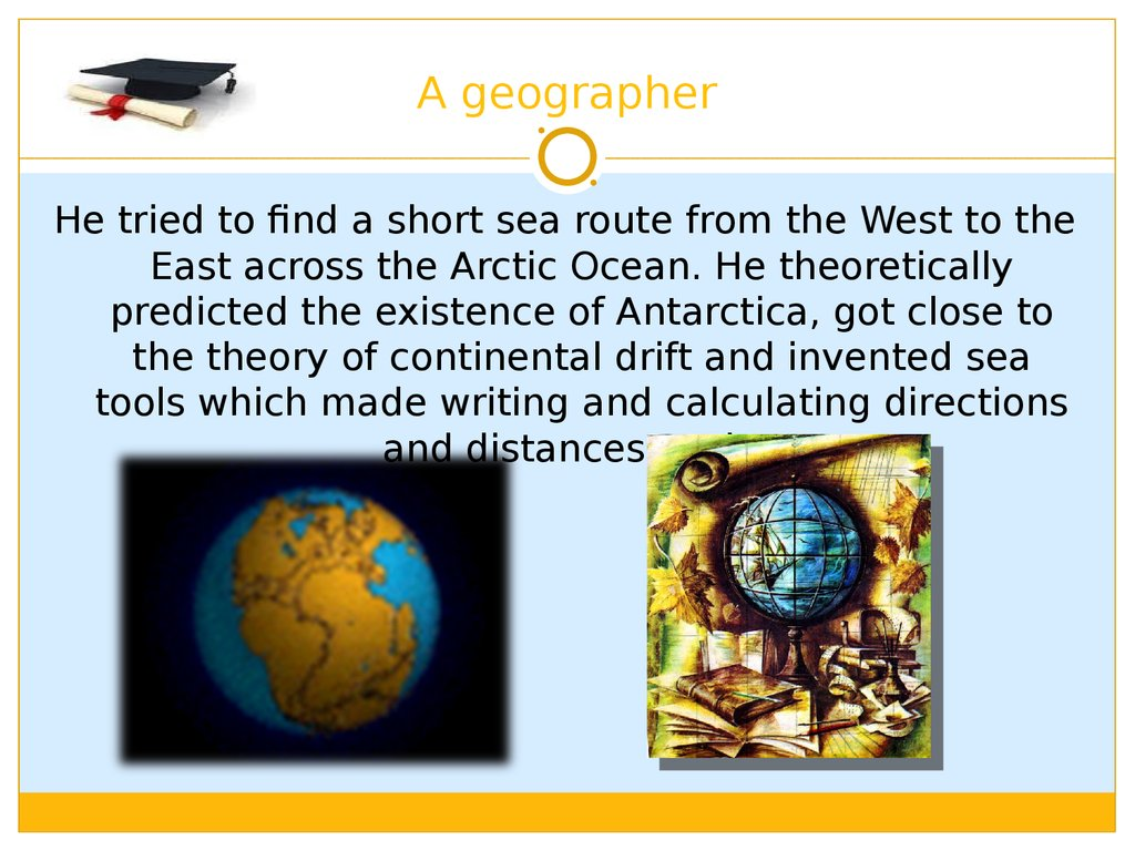 A geographer